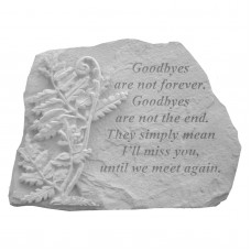 Kay Berry Goodbyes Are Not Memorial Garden Stone